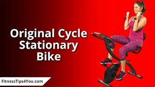 Original Cycle Stationary Bike