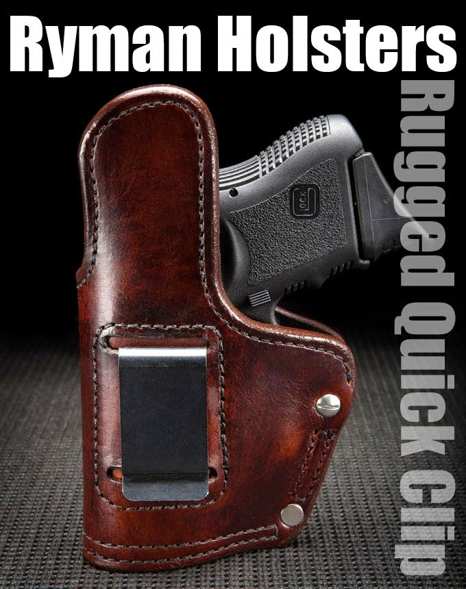 Ryman Holsters, Rugged Quick Clip, Leather OWB Holster, Suede Lined