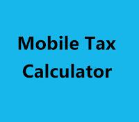 Mobile Tax Calculator