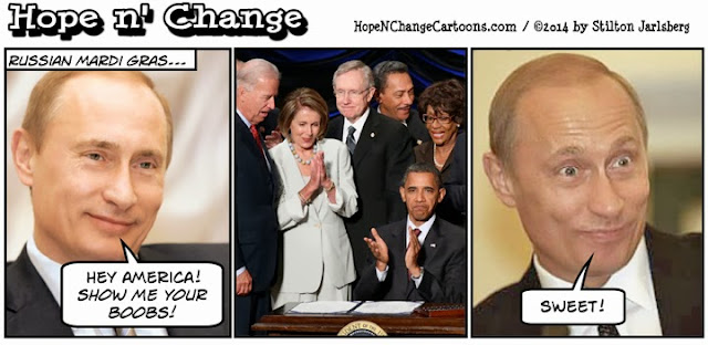 obama, obama jokes, political, humor, cartoon, conservative, hope n' change, hope and change, stilton jarlsberg, putin, russia, boobs, mardi gras