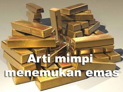 Arti mimpi menemukan emas