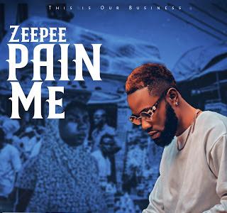 MUSIC :  ZeePee - PAIN ME