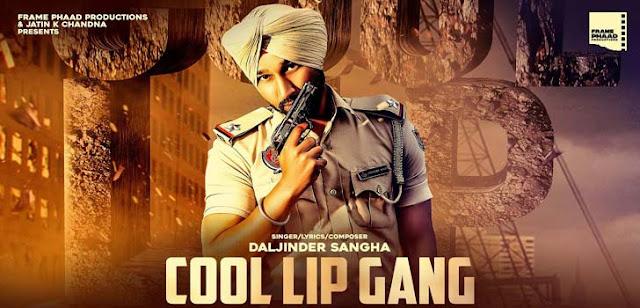 Cool Lip Gang Lyrics – Daljinder Sangha