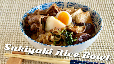 Sukiyaki Rice Bowl (Recipe)