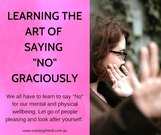 """We all have to learn to say """"No"""" for our mental and physical wellbeing. Let go of people pleasing and look after yourself."""