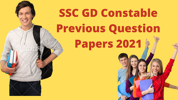 Solved] SSC GD Constable Previous Question Papers 2021 PDF in Hindi English and Bengali