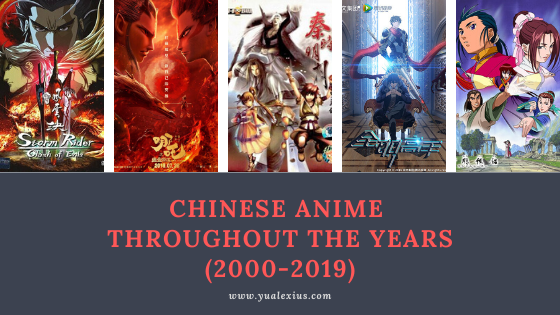Chinese Anime throughout the Years 2000-2019