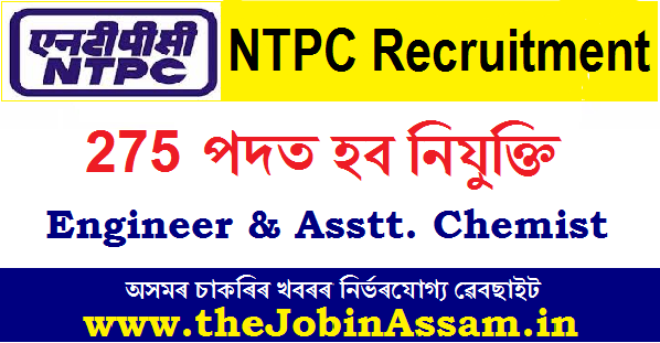 NTPC Limited Recruitment 2020: Apply Online For 275 Engineer & Assistant Chemist Posts
