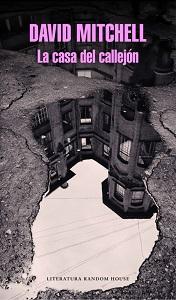 Crítica de La casa del callejón, de David Mitchell