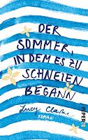 http://www.piper.de/buecher/der-sommer-in-dem-es-zu-schneien-begann-isbn-978-3-492-06012-7