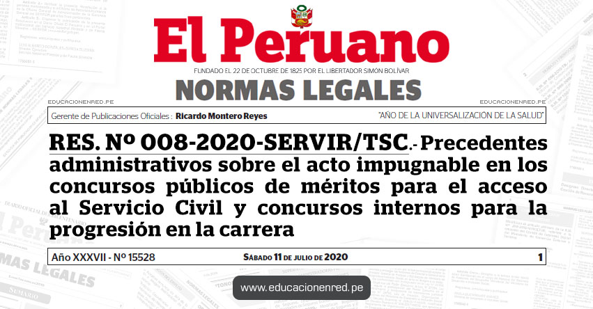 RES. Nº 008-2020-SERVIR/TSC.- Precedentes administrativos sobre el acto impugnable en los concursos públicos de méritos para el acceso al Servicio Civil y concursos internos para la progresión en la carrera