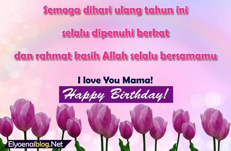 uacapan ulang tahun kristen untuk ibu tersayang
