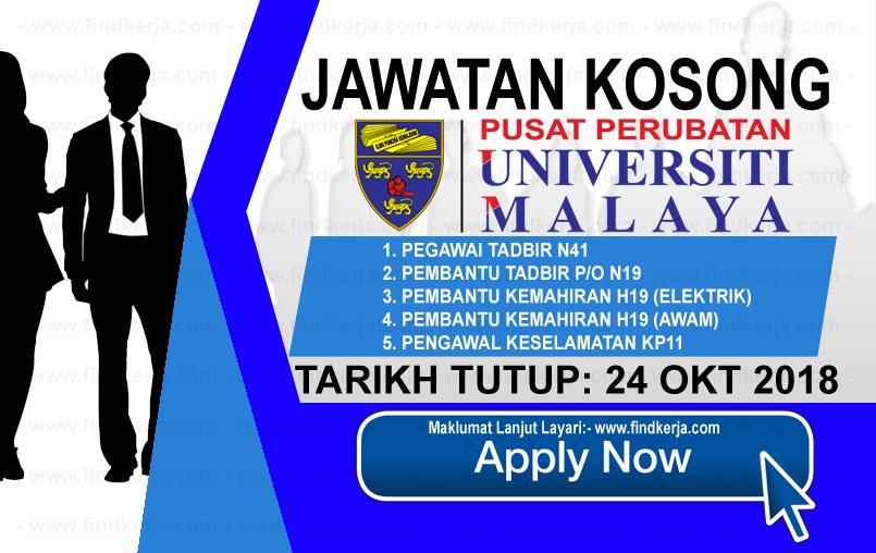 Jawatan Kerja Kosong PPUM - Pusat Perubatan Universiti Malaya logo www.ohjob.info www.findkerja.com oktober 2018