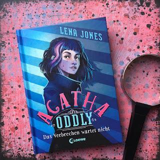 """""""Agatha Oddly: Das Verbrechen wartet nicht"""" von Lena Jones, Loewe Verlag, Detektiv, Roman für Kinder ab 11 Jahren. Auf Kinderbuchblog Familienbücherei stelle ich dir das Buch näher vor."""