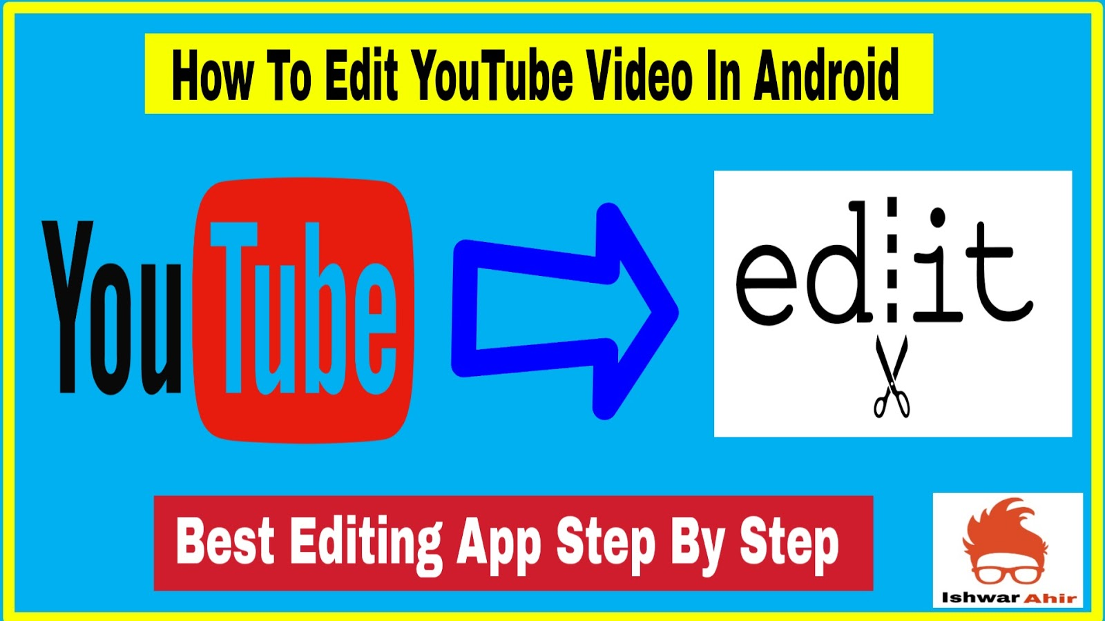 How to Edit Youtube Video in Android