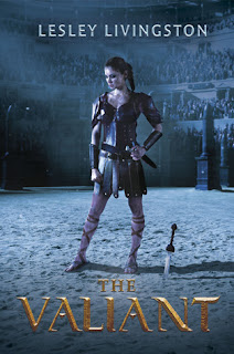 The Valiant by Lesley Livingston book gladiator