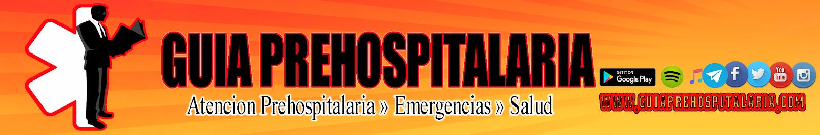 Guia Prehospitalaria   Atención Prehospitalaria, Emergencias, Salud...