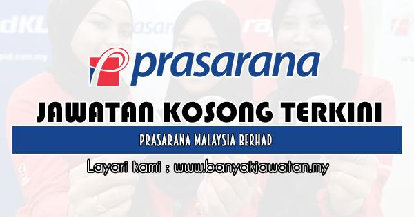 Jawatan Kosong 2020 di Prasarana Malaysia Berhad