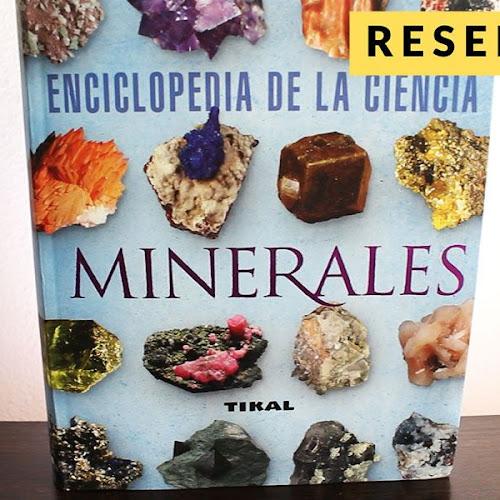 Enciclopedia de la ciencia Minerales - Reseña del libro