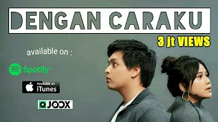 Download Lagu Dengan Caraku Jodie Feat Arsy Mp3