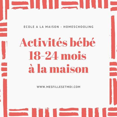 activités bébé 18-24 mois à la maison
