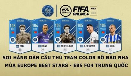 FIFA ONLINE 4 | Soi hàng dàn cầu thủ Team Color Bồ Đào Nha mùa Europe Best Stars - EBS FO4 Trung Quốc