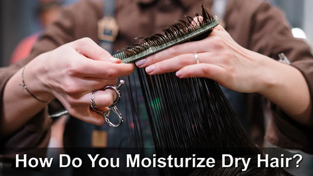How to moisturize hair: My top 12 tips