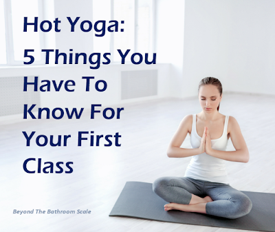 Hot Yoga: 5 Things You Have To Know Before Your First Class