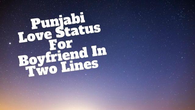 Punjabi Love Status For Boyfriend In Two Lines Romantic