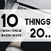 10 Things I wish I knew when I was 20