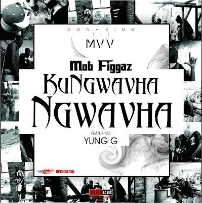 Mob Figgaz kungwavha ngwavha don kings 3