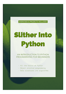 Download Slither Into Python - An Introduction to Python for Beginners by Slither PDF