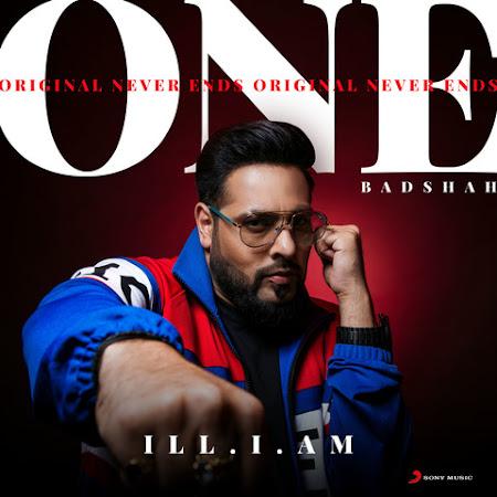 ILL I AM - Badshah (2018)