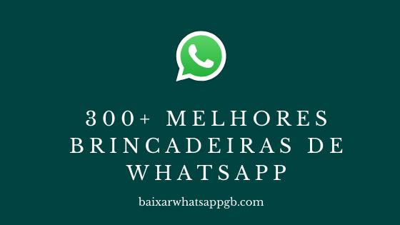 Brincadeiras de Whatsapp