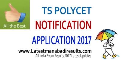 TS POLYCET 2017 Notification, TS Polycet 2017 Online Application,tspolycet.nic.in