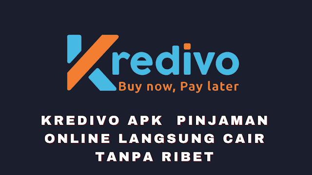 Kredivo APK  Pinjaman Online Langsung Cair Tanpa Ribet