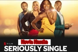 Seriously Single Netflix Film Online Watch And Download Cast And Crew