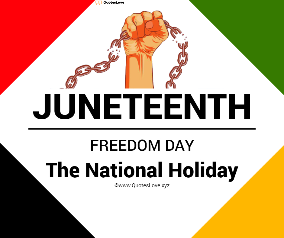 Juneteenth Quotes, Wishes, Images, Pictures, Poster, Wallpaper