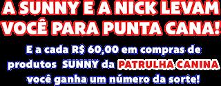 Promoção Sunny e Nick Levam Você a Punta Cana