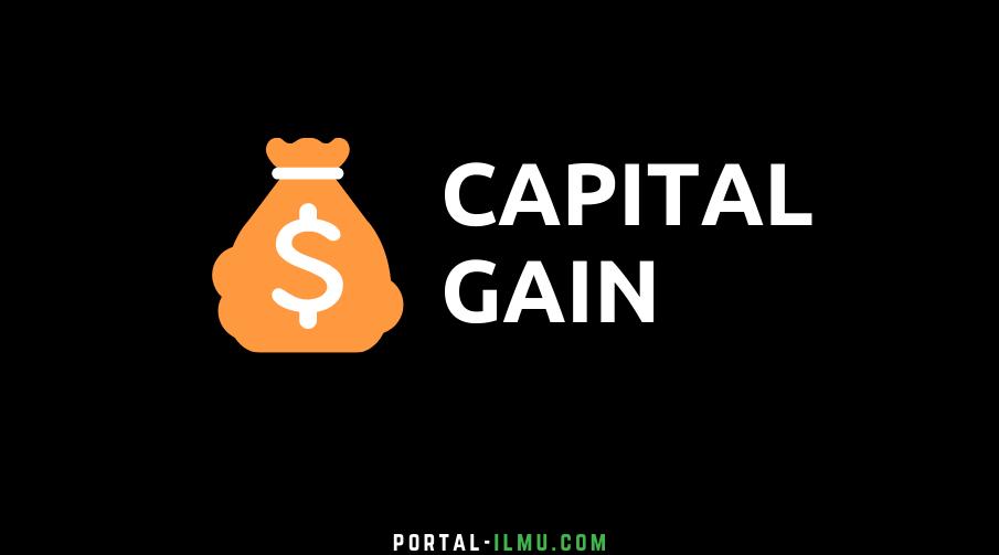 Pengertian Capital Gain dan Contohnya