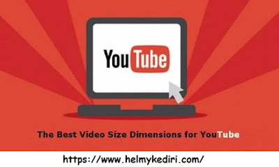 Ukuran Video Terbaik Untuk Youtube