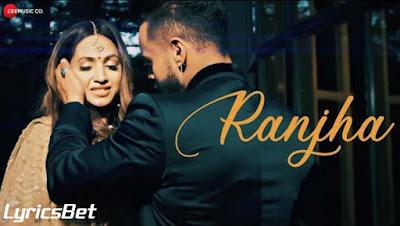 Ranjha Lyrics - Indeep Bakshi
