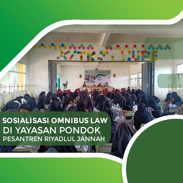 Ponpes Riyadlul Jannah Gelar Sosialisasi Omnibus Law