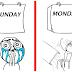 Meme Lucu Tentang Hari Senin Yang Menyebalkan