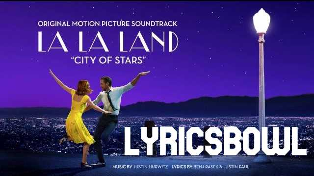 City of Stars Lyrics | LyricsBowl