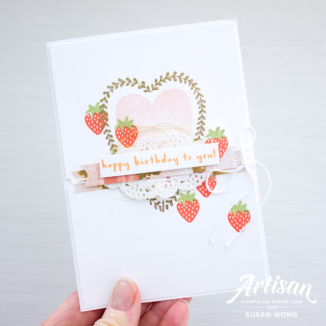 Sure Do Love You + Fruit Basket - Susan Wong for Stampin' Up! Artisan Blog Hop