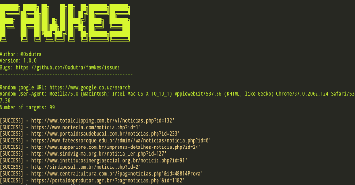 Fawkes : Tool To Search For Targets Vulnerable To SQL Injection