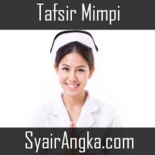 Arti Mimpi Punya Pacar Perawat Menurut Primbon
