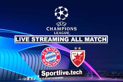 Live Streaming Bayern Munchen vs Crvena Zvezda- UEFA Champions League