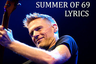 Summer of 69 Lyrics - Bryan Adams | theLYRICSduniya